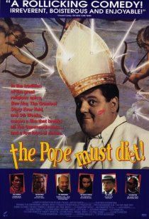 «Папа Римский должен умереть»
