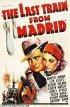 Постер «Последний поезд из Мадрида»
