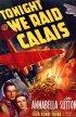 Постер «Сегодня мы наступаем на Кале»