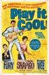 Постер «Play It Cool»