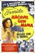 Постер «Machine Gun Mama»