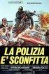 Постер «Полиция и поражение»