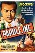 Постер «Parole, Inc.»