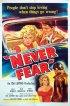 Постер «Never Fear»