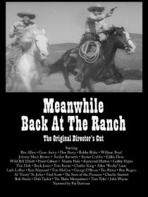 «Meanwhile, Back at the Ranch»
