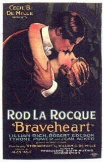 «Braveheart»