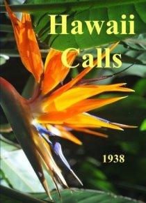 «Hawaii Calls»