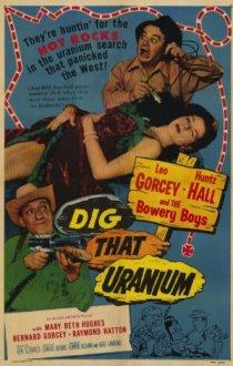 «Dig That Uranium»