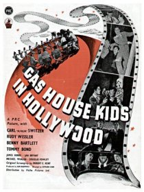«The Gas House Kids in Hollywood»