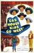 Постер «Gas House Kids Go West»