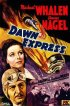 Постер «The Dawn Express»