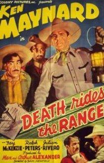 «Death Rides the Range»
