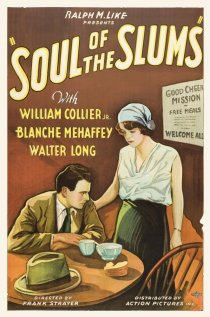 «Soul of the Slums»