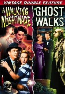 «The Ghost Walks»