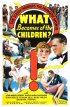 Постер «What Becomes of the Children?»
