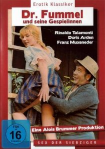 «Dr. Fummel und seine Gespielinnen»