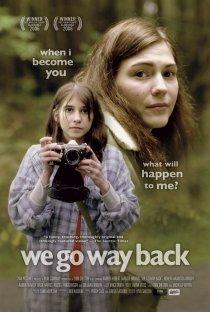 «We Go Way Back»