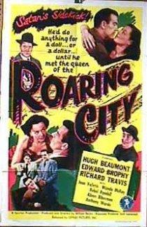 «Roaring City»