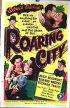 Постер «Roaring City»