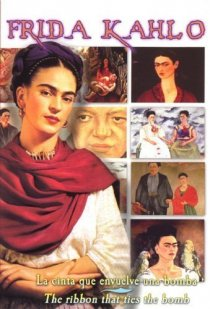 «Frida Kahlo: A Ribbon Around a Bomb»