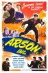 Постер «Arson, Inc.»