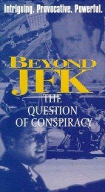 «Вне JFK: Вопрос заговора»