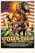 Постер «Токсичный мститель 4: Гражданин Токси»