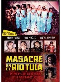 «Masacre en el río Tula»