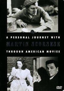 «История американского кино от Мартина Скорсезе»