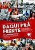 Постер «Daqui P'ra Frente»