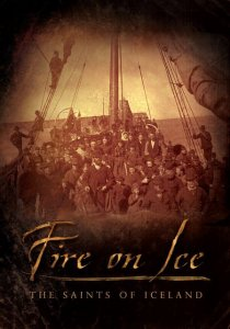 «Fire on Ice: The Saints of Iceland»