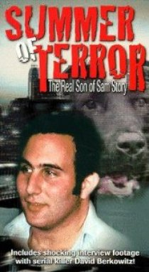 «Summer of Terror: The Real Son of Sam Story»