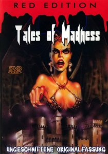 «Tales of Madness»
