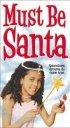 Постер «Must Be Santa»