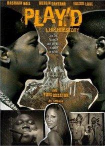 «Play'd: A Hip Hop Story»