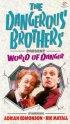 Постер «Опасные братья представляют: Мир опасности»
