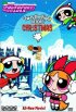 Постер «The Powerpuff Girls: 'Twas the Fight Before Christmas»