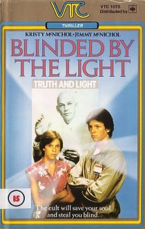 «Blinded by the Light»