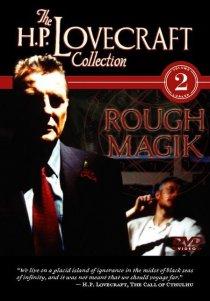 «Rough Magik»