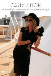 «Carly Simon: A Moonlight Serenade on the Queen Mary 2»