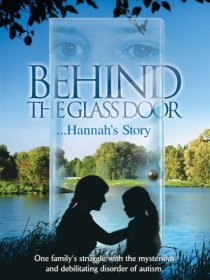 «Behind the Glass Door: Hannah's Story»