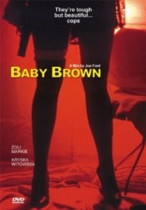 «Baby Brown»