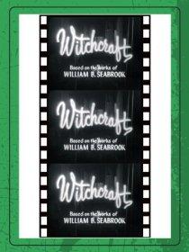 «Witchcraft»