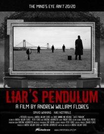 «Liar's Pendulum»