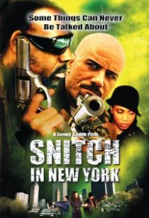 «Snitch in New York»