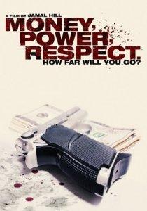 «Money Power Respect»