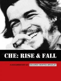 «Che: Rise and Fall»