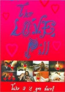 «The Love Pill»