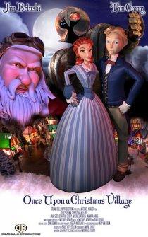 «Once Upon a Christmas Village»