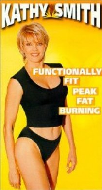 «Kathy Smith's Functionally Fit: Peak Fat Burning»